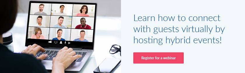 Register for a webinar to learn how to connect with guests virtually by hosting hybrid events!