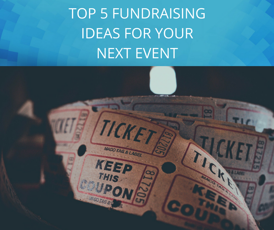 TOP-5-FUNDRAISING-IDEAS-FOR-YOUR-NEXT-EVENT